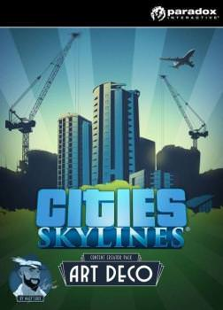 Cities Skylines: Art Deco