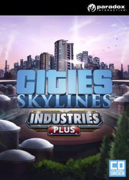 Cities Skylines: Industries Plus