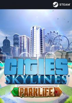 Cities Skylines: Parklife
